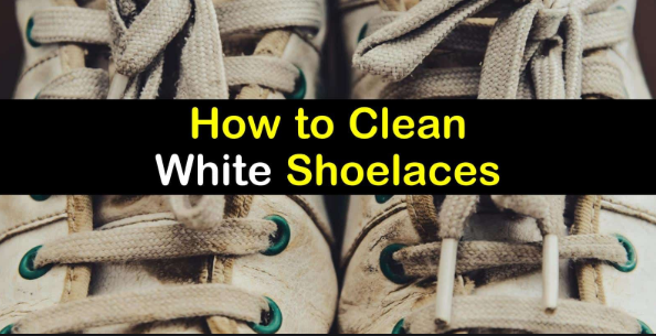 How To Clean White Shoelaces Without Bleach Nor Washing Machine
